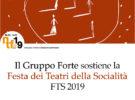 """Gruppo Forte sostiene la """"Festa dei teatri della Socialità – FTS 2019"""""""
